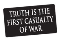 - a first casualty of war